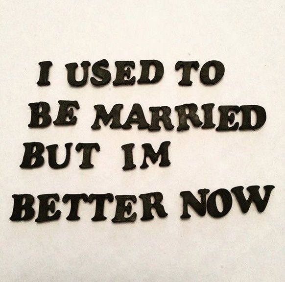 a76c4e5710cda8a8684768cc7432135c--divorce-funny-happy-divorce-quotes.jpg