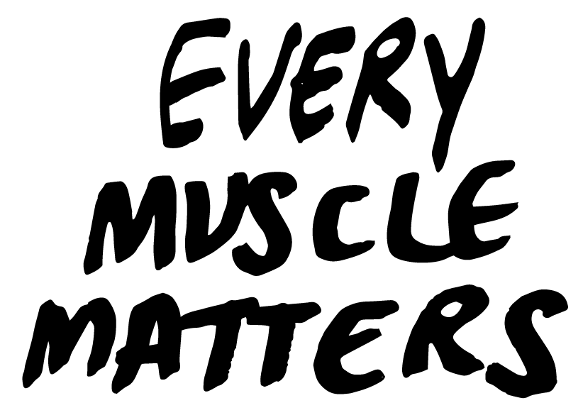 Every muscle matters-03.png