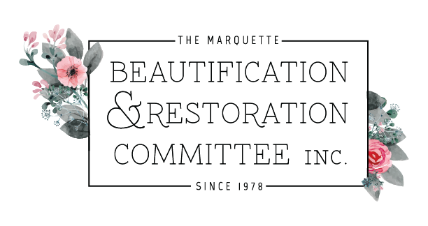 Marquette Beautification & Restoration Committee, inc.