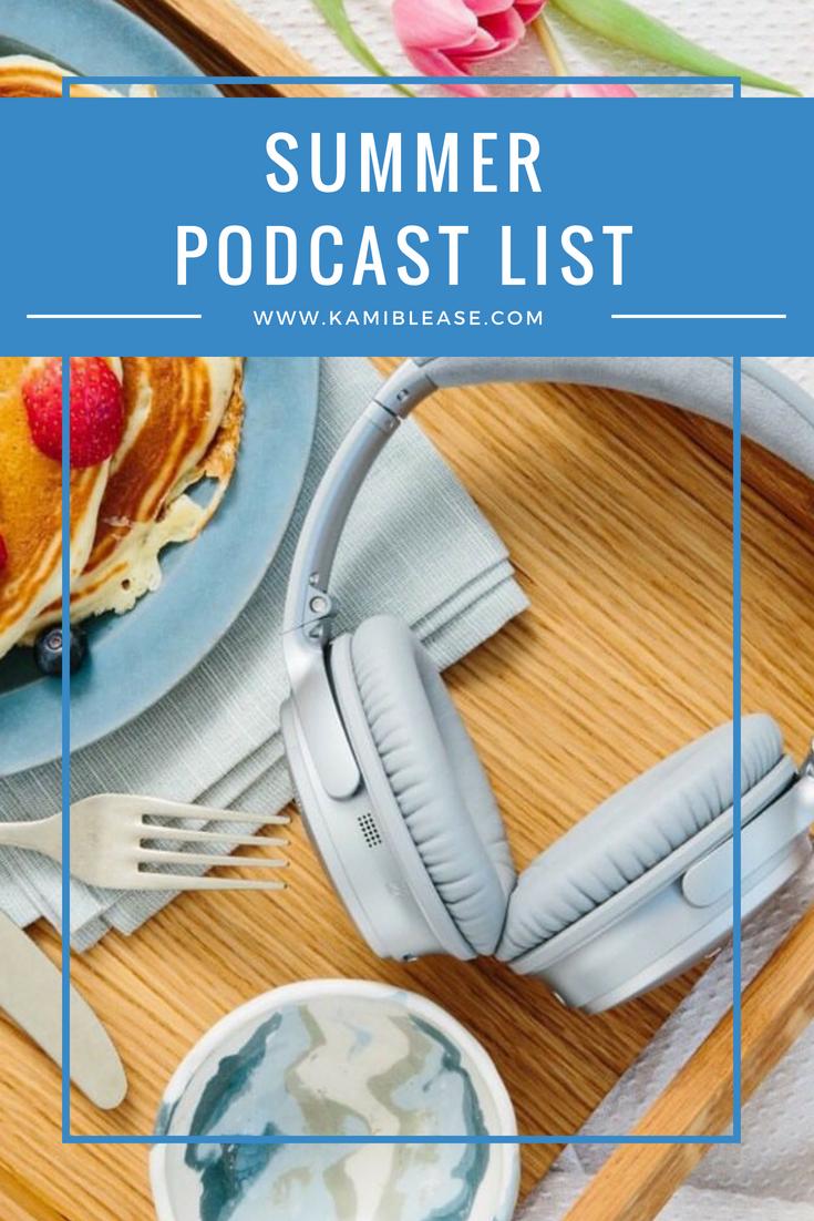 summer-podcast-list-kami-blease