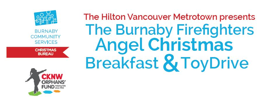 BURNABY FIREFIGHTERS 6TH ANNUAL ANGEL CHRISTMAS BREAKFAST AND TOY DRIVE.jpg