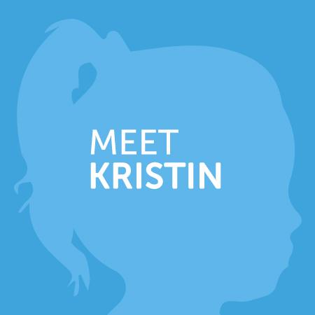Meet Kristen