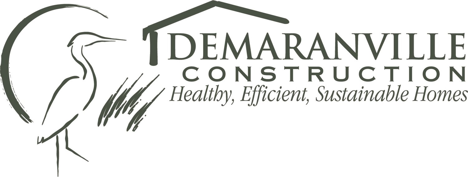 DeMaranville Construction High performance . Healthy . Energy Efficient . Comfortable . Sustainable Homes