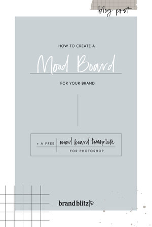 How To Create A Mood Board For Your Brand Free Template
