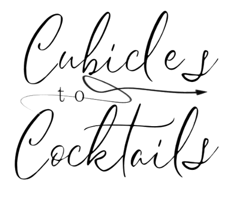 Cubicles to Cocktails