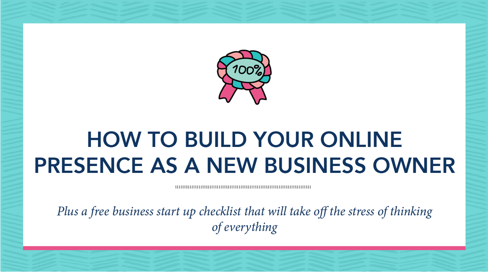 HOW-TO-BUILD-YOUR-ONLINE-PRESENCE-AS-A-NEW-BUSINESS-OWNER-49.png