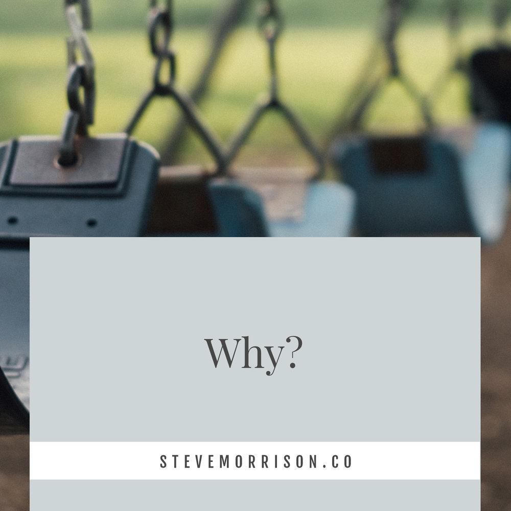 steve-morrison-grief-blog-why.jpg
