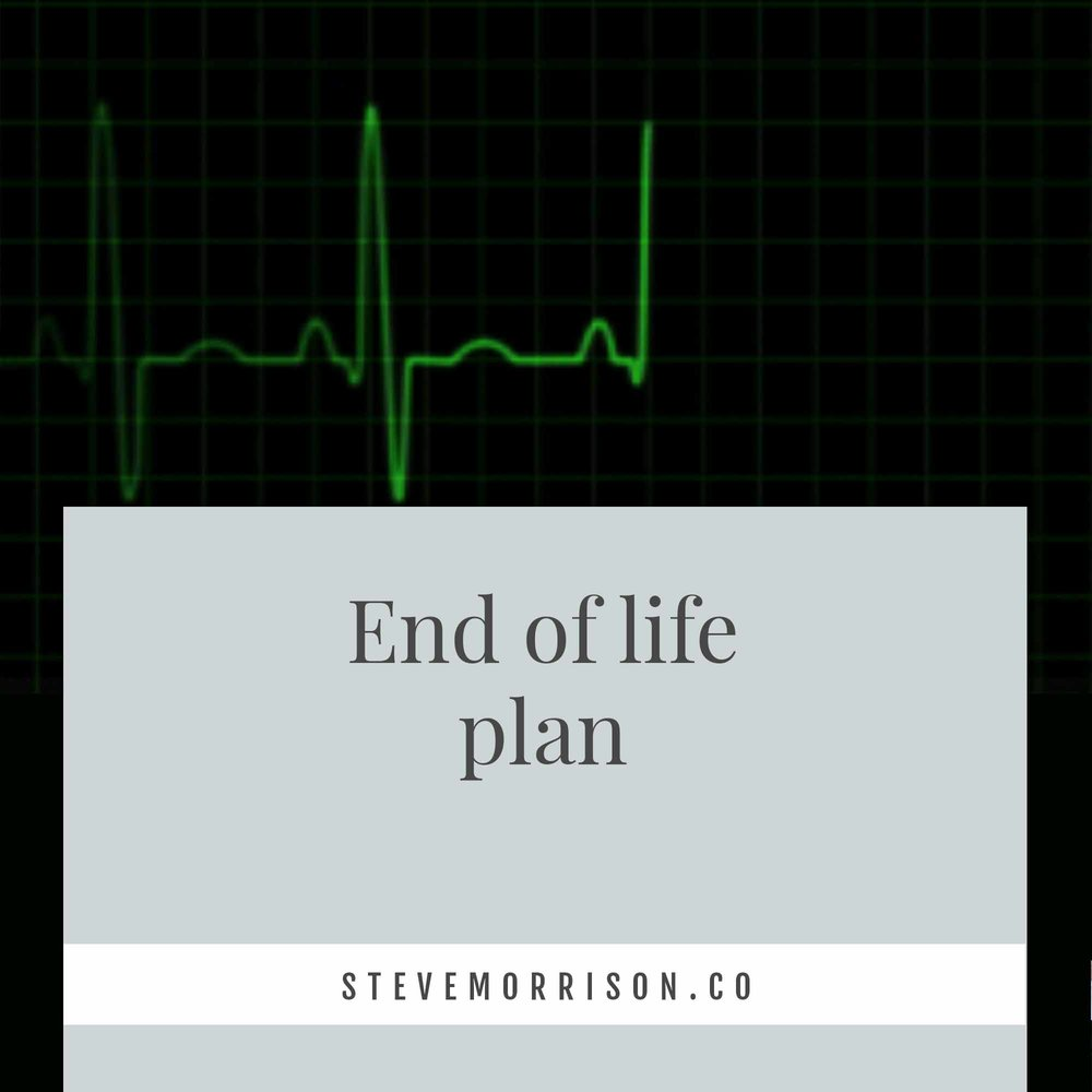 End of life plan.jpg