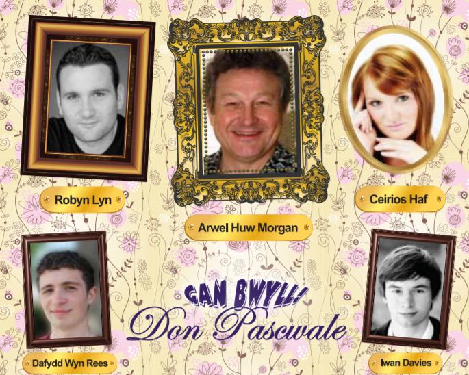 Gan bwyll Don Pascwale! 2011 -