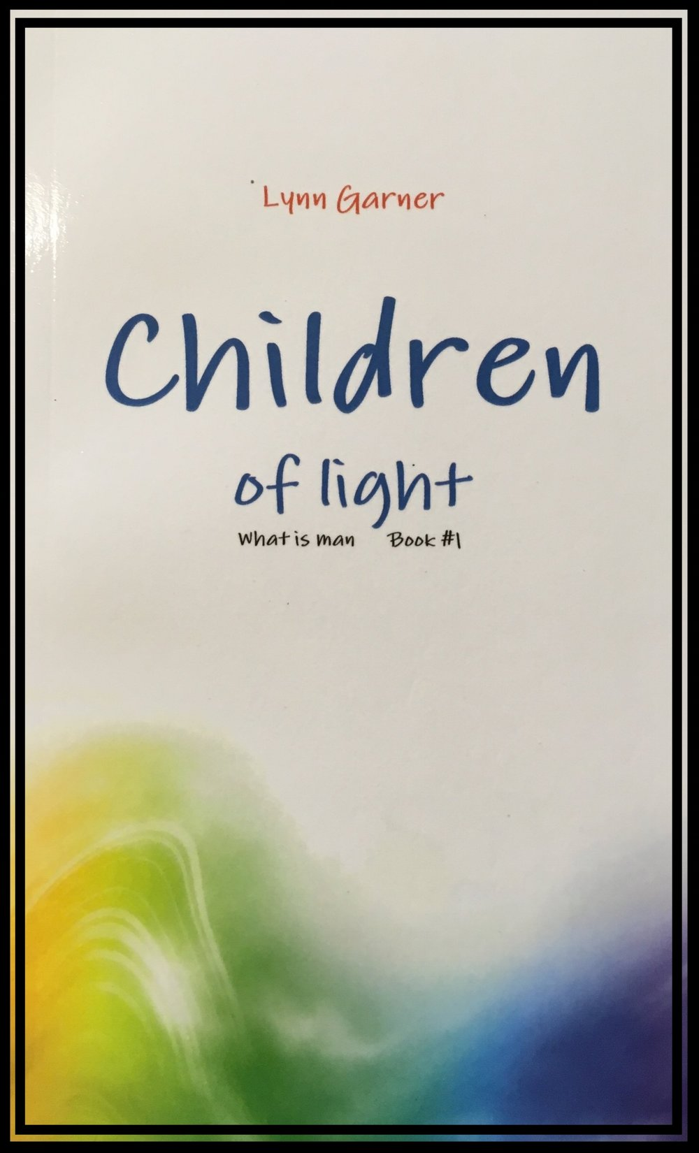 you just may be more than you know you are - This discusses in detail what it means to be a Child of light and not of darkness.