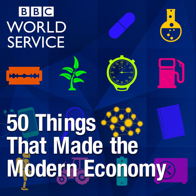 Get innovation inspiration from the 50 Things That Made the Modern Economy podcast.