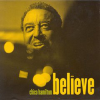 2006: Chico Hamilton - Believe