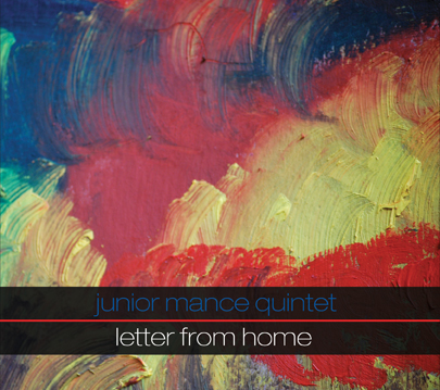 Junior Mance - Letter From Home