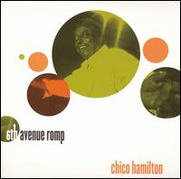 Chico Hamilton - 6th Avenue Romp