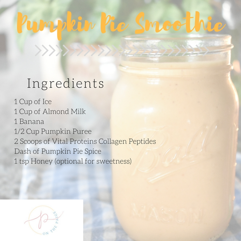 On The Paige Blog | Pumpkin Pie Smoothie | Fall Smoothie Recipe