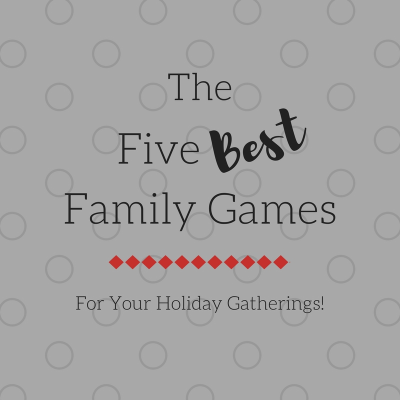 5 Best Family Games