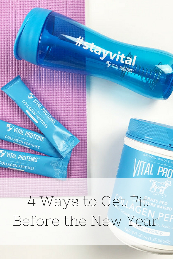 4 Waysto Get Fit Before the New Year | Vital Proteins | Collagen