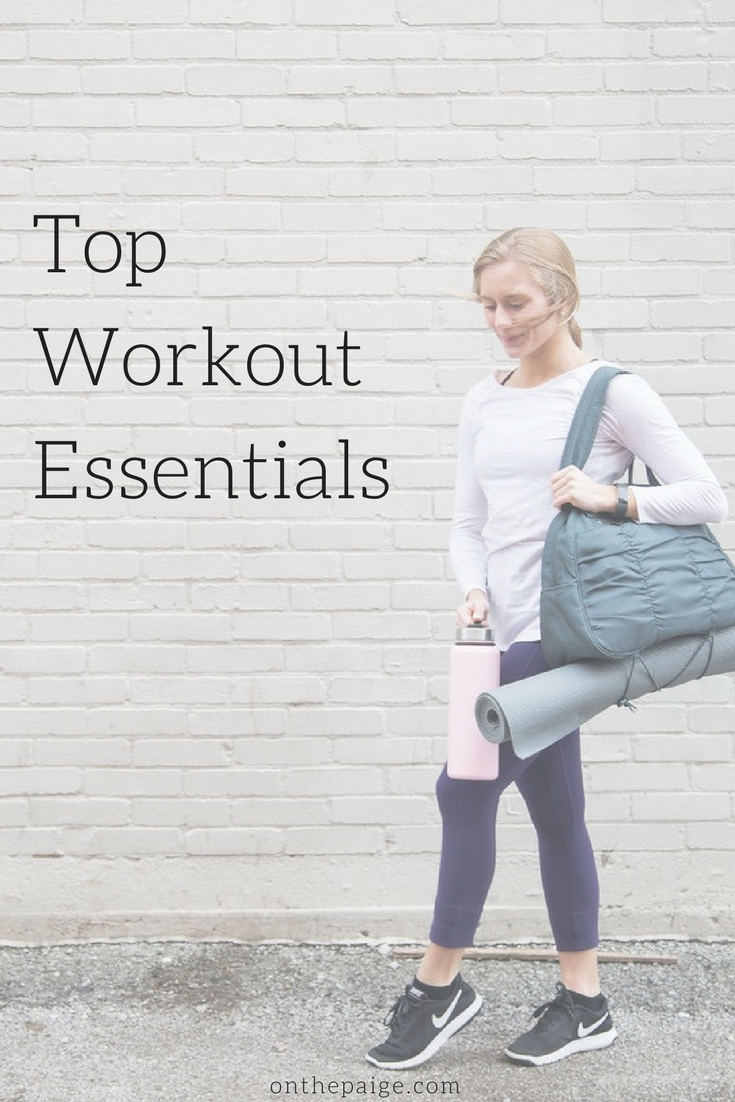 On The Paige Blog | Top Workout Essentials | Workout Must-Haves