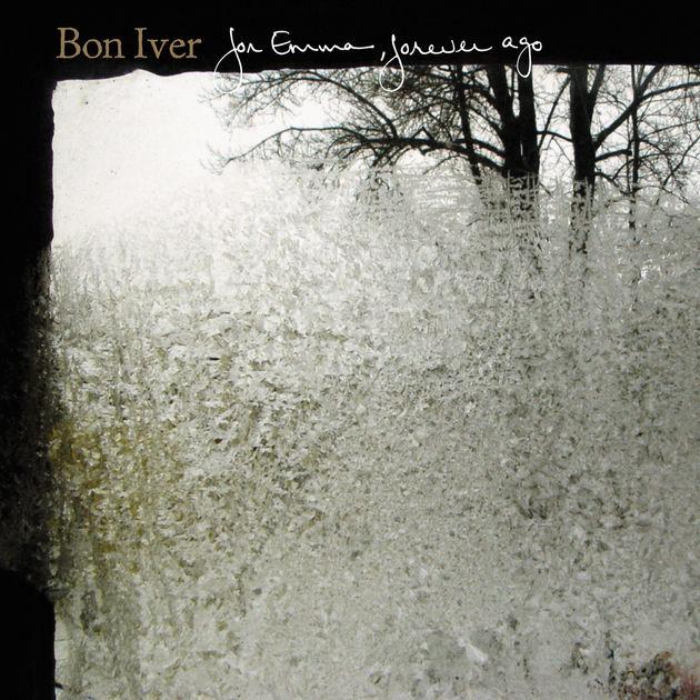 For Emma,Forever Ago - Bon Iver