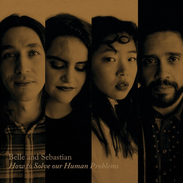 How to Solve our Human Problems (Part 1) - Belle & SebastianMatador RecordsDezembro/2017Indie Pop, Folk RockO que achamos: Fraco