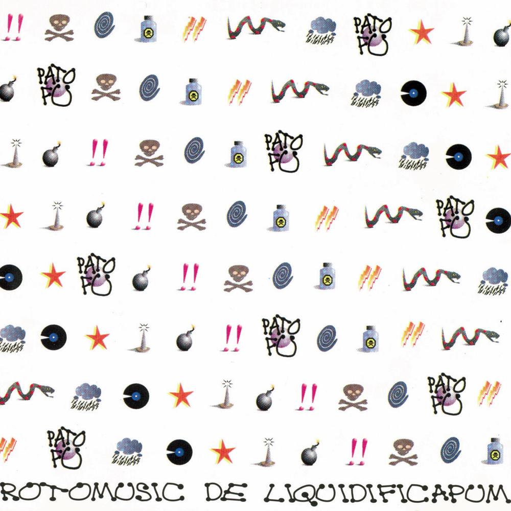 Rotomusic de Liquidificapum - Pato FuCogumeloMaio/1993Rock AlternativoO que achamos: Excelente