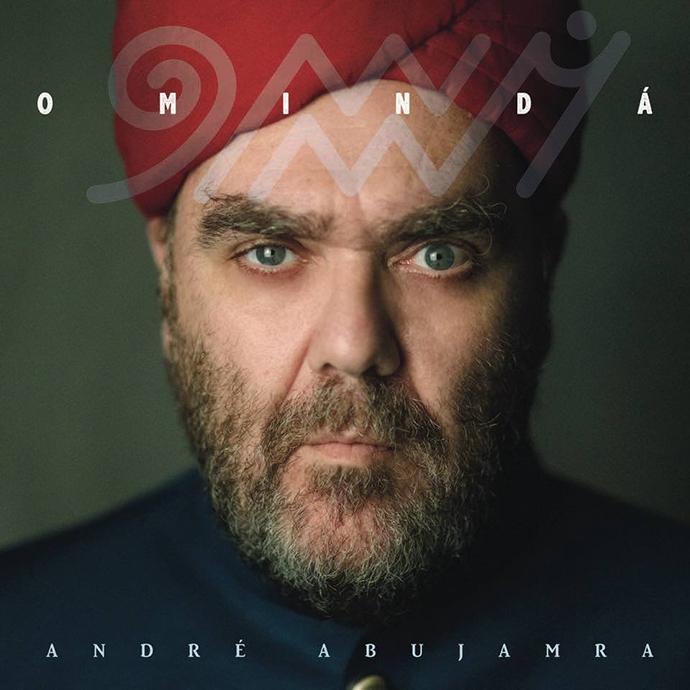 Omindá - André AbujamraMarço/2018André Abujamra/TratoreMPB, World MusicO que achamos: Muito Bom