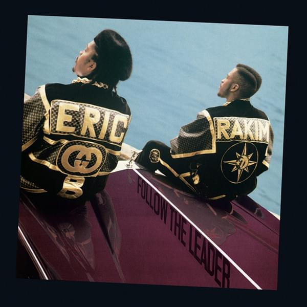 Follow The Leader - Eric B. & RakimUni RecordsJulho/1988Hip-hopO que achamos: Excelente