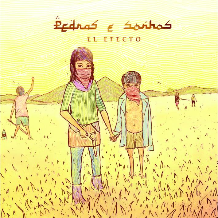 Pedras e Sonhos - El EfectoSagitta RecordsSetembro / 2012RockO que achamos: Muito Bom