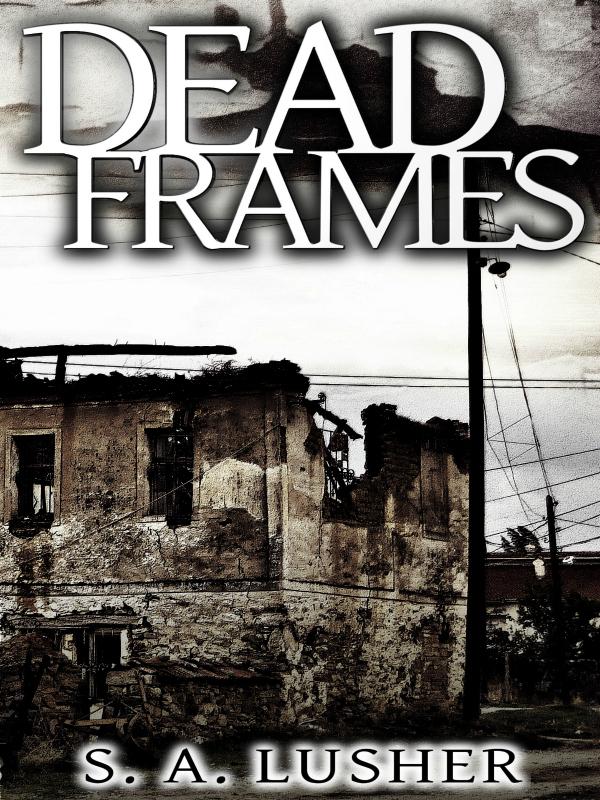 Dead Frames.jpg