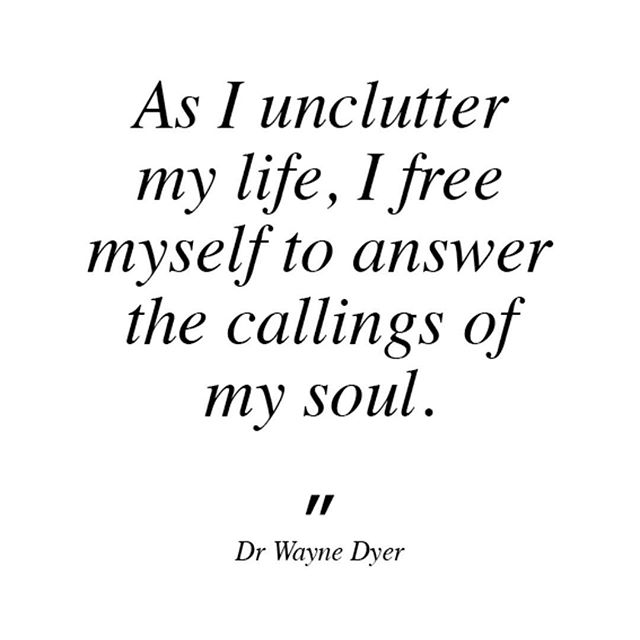 """As I unclutter my life, I free myself to answer the callings of my soul."" Dr Wayne W. Dyer How do you know what the clutter is though? We're talking all of the emotional, mental and physical clutter. Where do you start?  In my experience and from what I have seen with the wonderful people I've worked with, working with the physical clutter, effects them all, as they are inextricably linked. And you may also find that creating space in your home is much easier and more 'doable' than beginning to work directly with your thoughts and emotions.  But it's not just a case of uncluttering by getting rid or this and that; tidying up can be a beautiful opportunity to really cultivate qualities and behaviours that will support you on your life journey... #joy #mindfulness #gratitude #clarity #confidence #calm #optimism #peace #innerconnection #introspection #selfacceptance #selfcompassion #selfawareness #simplicity #konmarimethod #thelifechangingmagicoftidyingup"