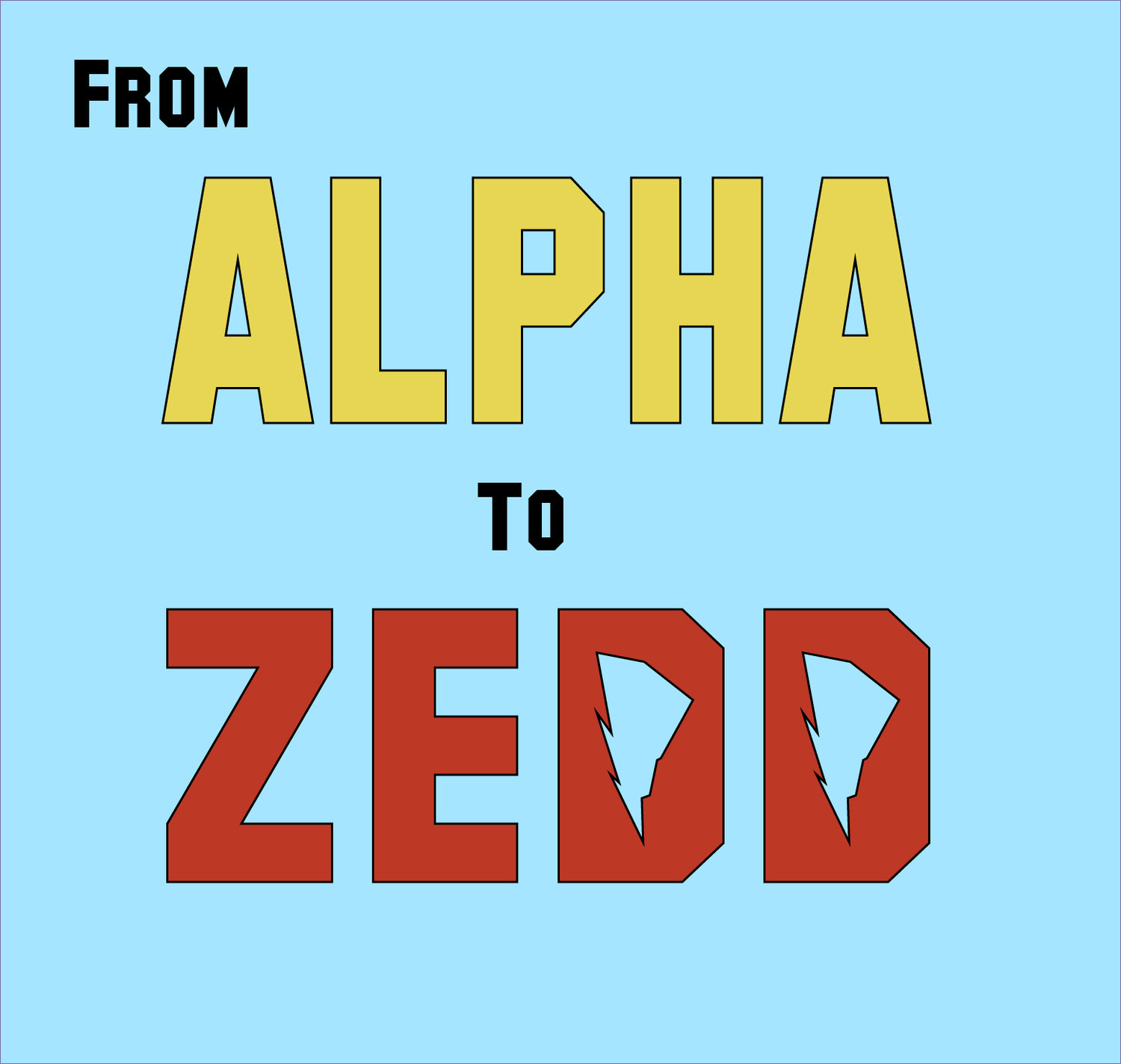 From Alpha to Zedd