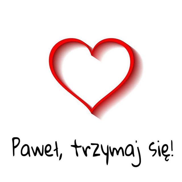 nie godzę się na to. kurwa mać. #paweładamowicz #adamowicz #paweltrzymajsie #onlyloveisreal
