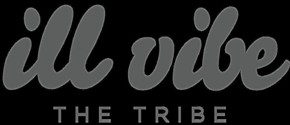 ill vibe the tribe -