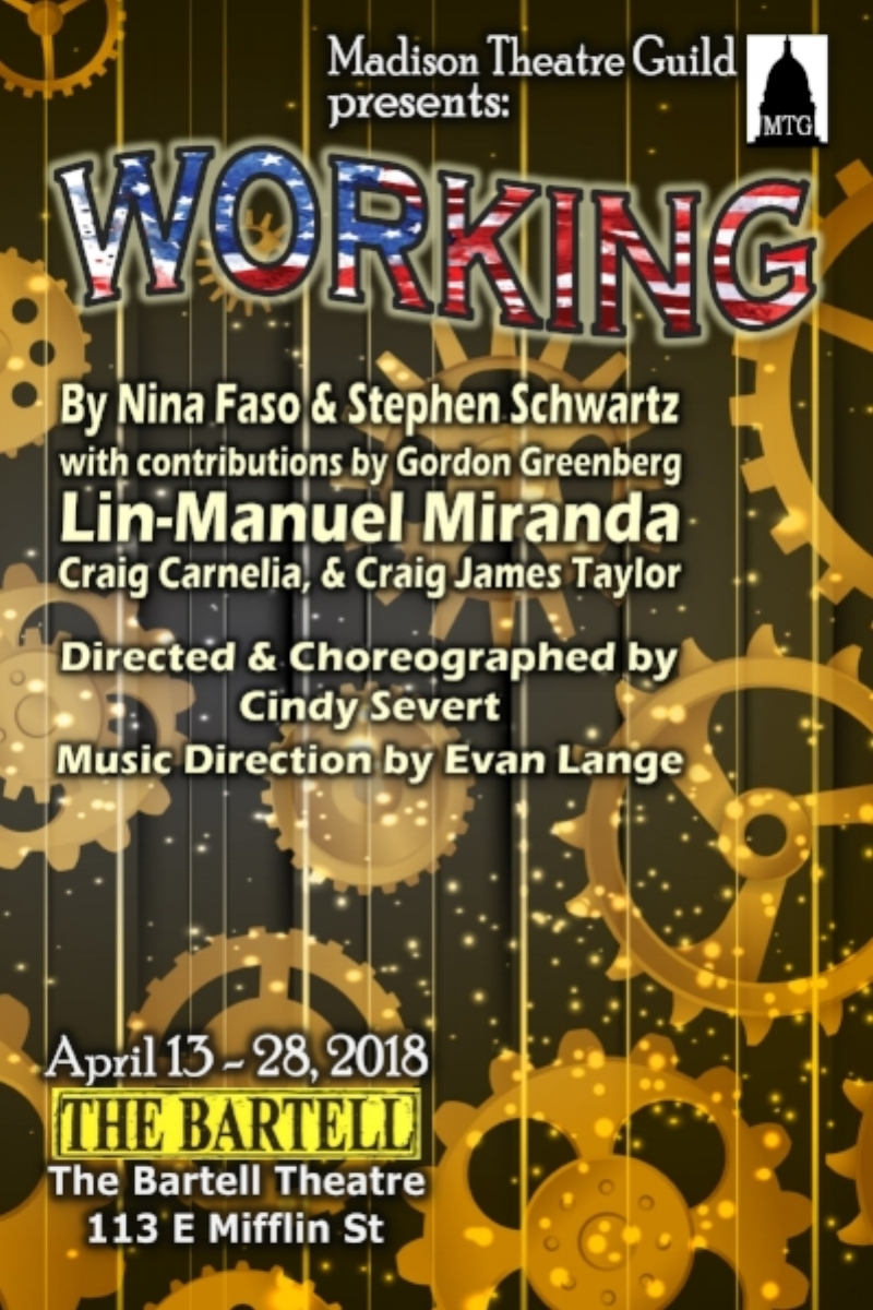 Working (2012 Updated Version)  - Nominated for six Tony Awards, including Best Score, Working features songs by Lin-Manuel Miranda (Hamilton), Stephen Schwartz (Pippin, Wicked), and James Taylor. Based on Studs Terkel's best-selling book, Working celebrates our search for meaning and satisfaction in the daily grind. This down-to-earth yet elevating musical is woven from funny and poignant interviews of twenty-six real American workers. You'll meet a schoolteacher, millworker, waitress, mason, and stay-at-home mom (to name just a few), who share not only their daily routines, but their hopes and aspirations as well.On the Drury stageWith the talents of:Bonnie BalkeScott Albert BennettRobert HelfinstineKate MannErin McConnellOwen Metzger