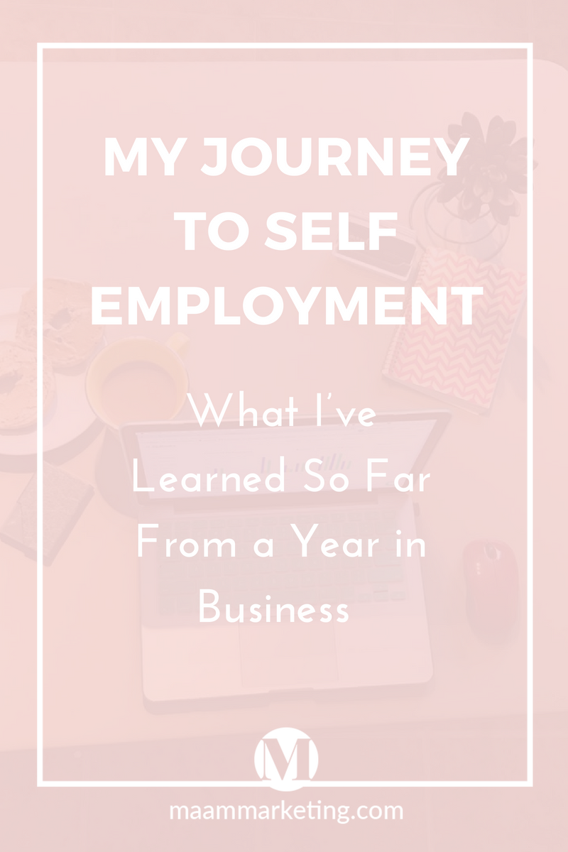 My Journey to Self Employment What I've Learned So Far From a Year in Business.png