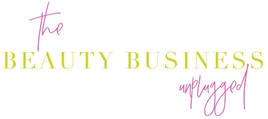 Beauty Business Unplugged