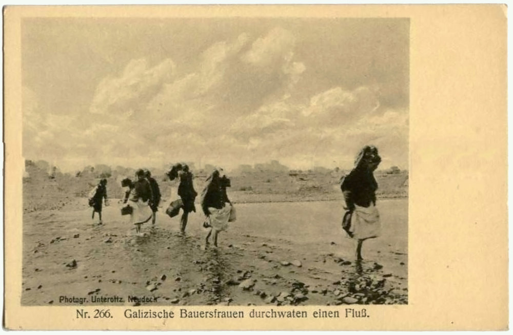 "Postcard: ""Nr. 266. Galician peasant women wading through a river."", photographer: Unteroltz, Neudeck"
