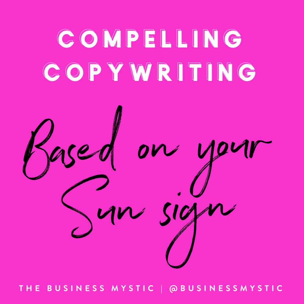 Compelling copywriting based on your sun sign