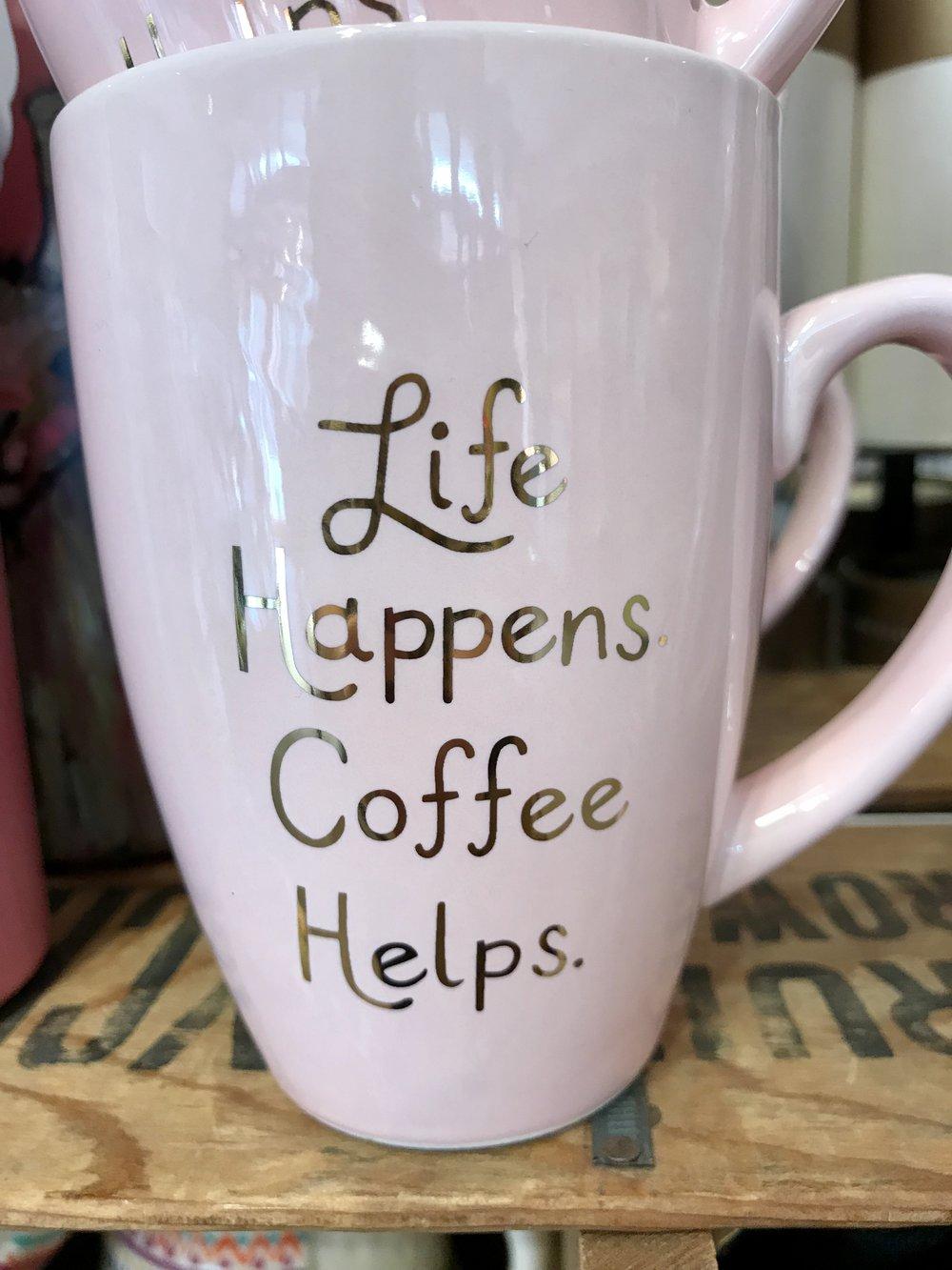 Life Happens Coffee Mug