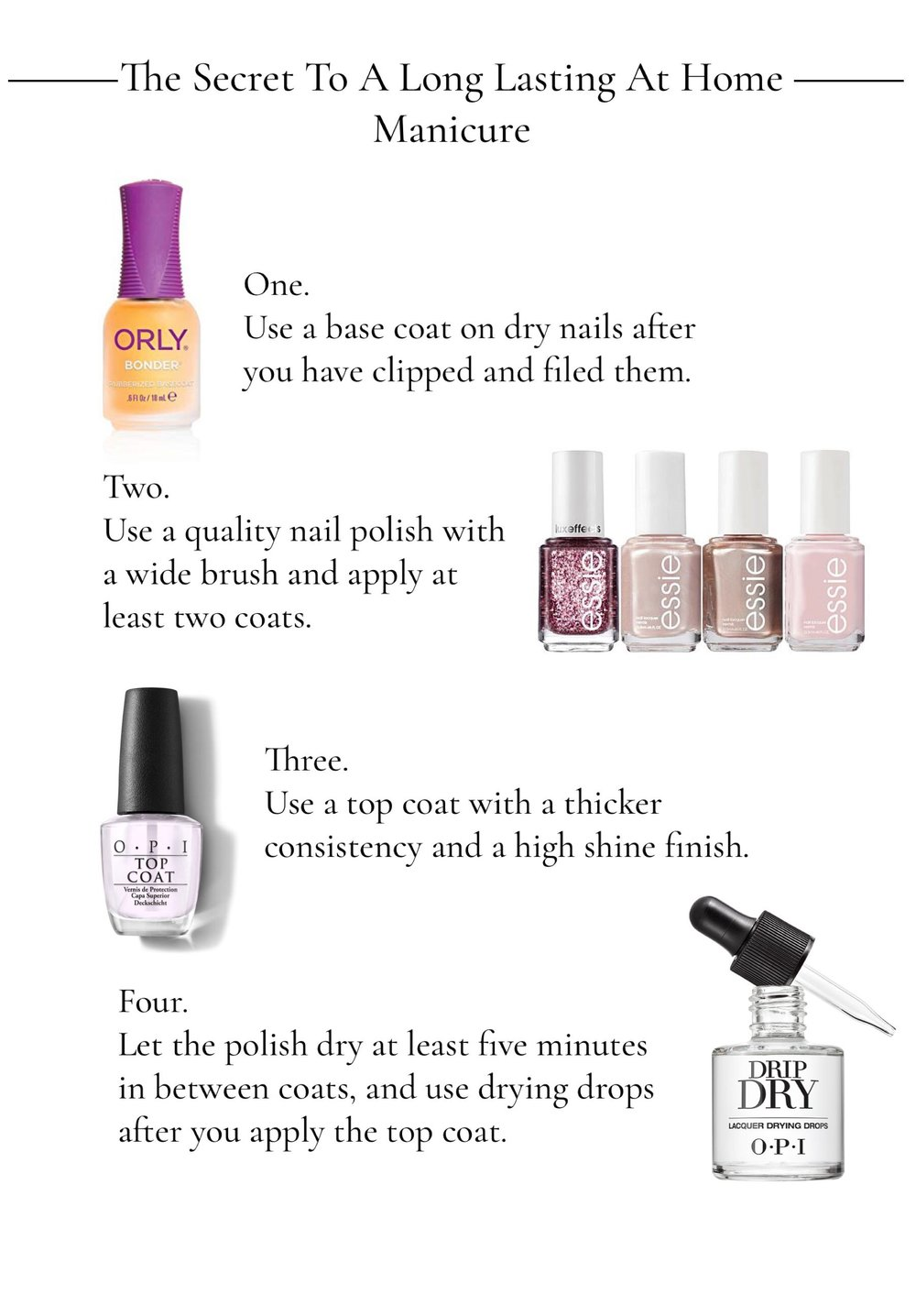 the secret to a long lasting at home manicure