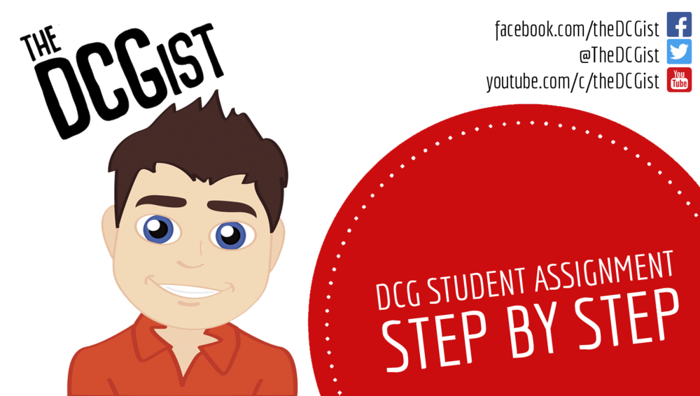 DCG Student AsSignment Video Series - This video series looks in detail at the steps required to complete your DCG Student Assignment. It is your step by step guide to maximising your marks in your student assignment
