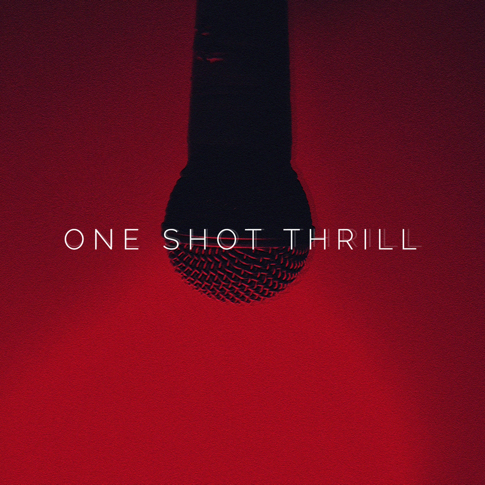 One Shot Thrill - Self Titled - EP - Cover (HI RES) v4.png