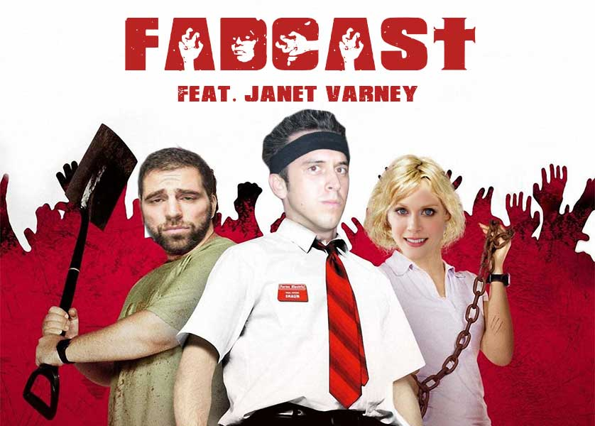 """FadCast112: Horror Comedy Movies ft. 'Stan Against Evil' Star Janet Varney(October 25th, 2016) - This week on the FadCast, """"Stan Against Evil"""" star Janet Varney joins us to discuss some key horror comedies. But first we talk trouble for """"Deadpool 2"""" to our Top 6 most brutal Eric Andre show moments and Janet joins us for a brilliant script reading of """"Shaun of the Dead."""""""