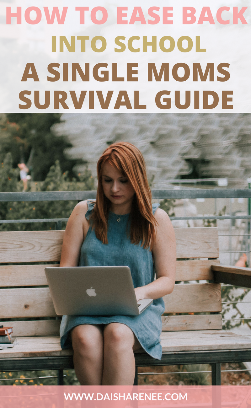 How To Ease Back Into School Survival Guide Daisha Renee