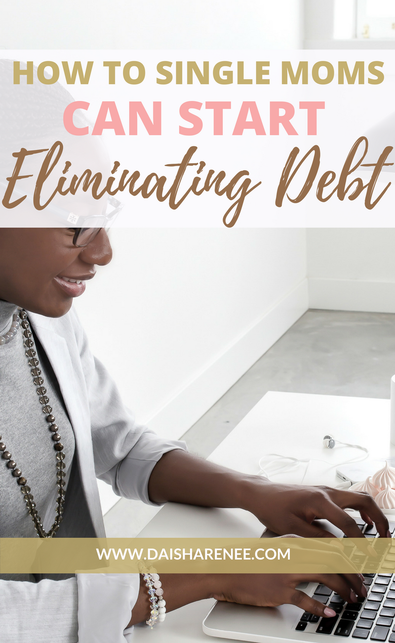 Are you a single mom struggling with eliminating your debt? Perhaps you may want to make a plan to financial freedom, but don't know where to start or how to execute? This year I've made achieving financial stability one of my main goals for the year 2017. In this post I'm going to give you four tips on how to help eliminate your debt.