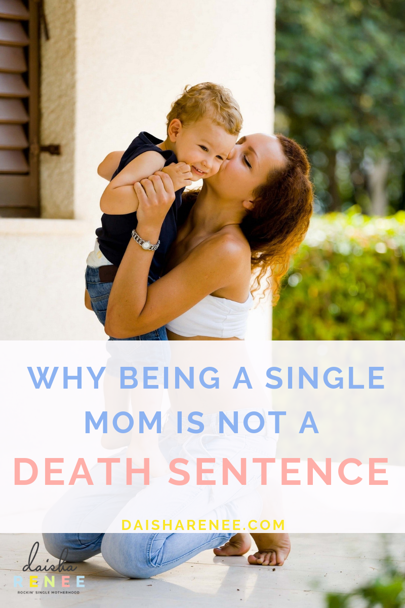 What to know a secret? Being a single mom is NOT a death sentence! Your life is not over just because your relationship has ended or you're left parenting alone. You have the power to design your life.