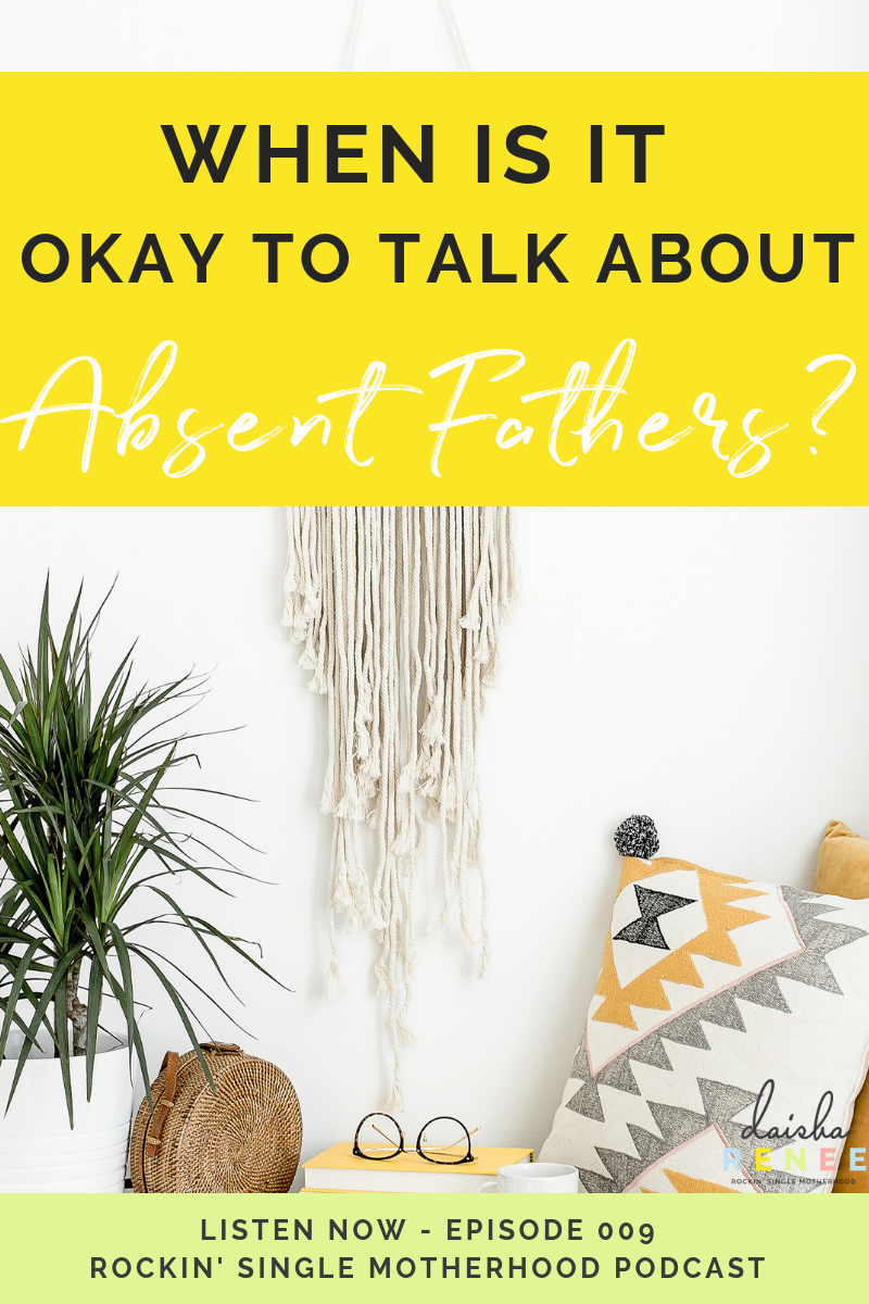 In this episode, I talk about why a fathers role is crucial in the upbringing of a child.  I also discuss how to appropriately handle talking to your child about their dad if he is an absent parent.