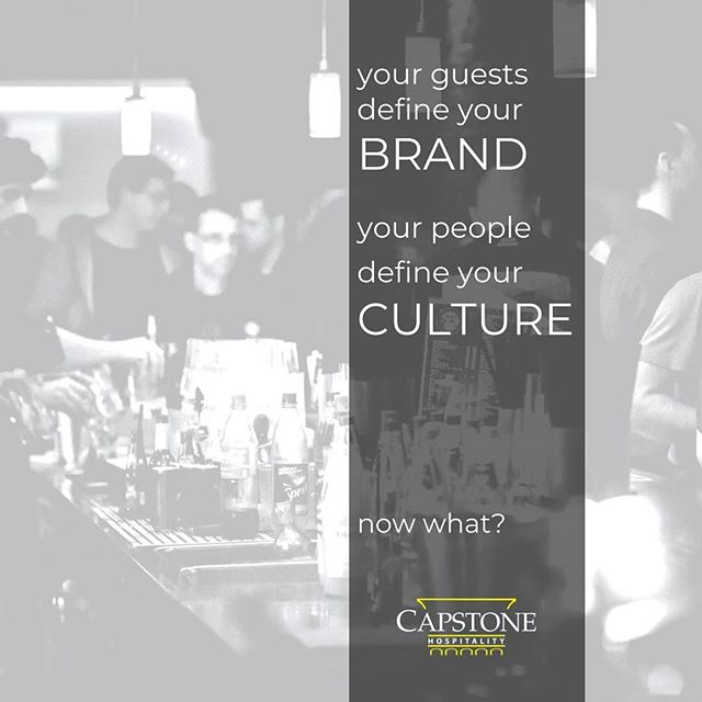 You can direct and adjust your influence on your brand and culture but ultimately it's the perception of your employees and guests that truly defines brand and culture.