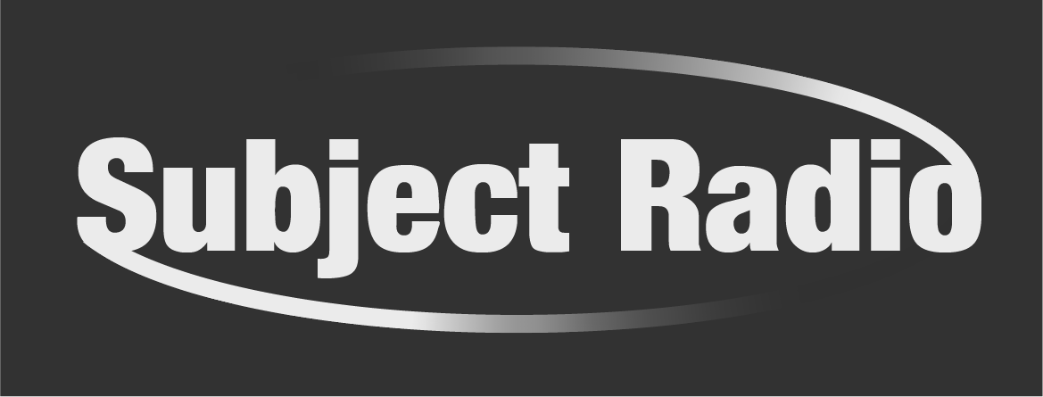 Subject Radio