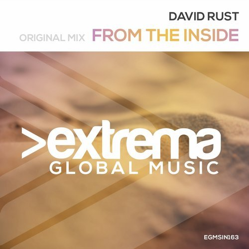 DAVID RUST - FROM THE INSIDE (ORIGINAL MIX) -